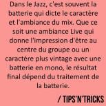 La batterie est réellement l'élément central d'un morceau de jazz. Son traitement…
