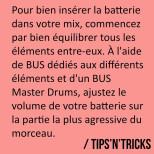 Afin de bien équilibrer votre batterie, envoyez les éléments dans différents BUS…