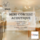 Mini contest acoustique