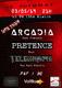 Arcadia / Pretence / Telegraph
