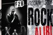 F2B et ROCK ALIBI