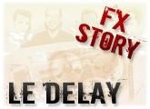 Petite histoire du delay