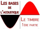 Le timbre (I)