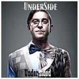 Underside - Undersided
