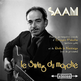Saam D - Le Swing du Marché