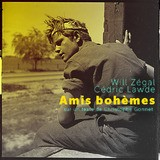 Will Zégal - Amis bohèmes