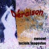 ownowl - Des Raisons