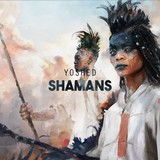 Yoshed - Shamans