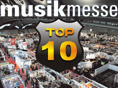 The Top 10 Products of Musikmesse 2012