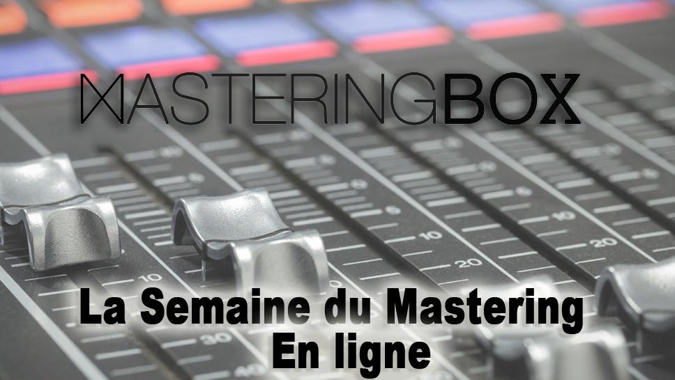 La semaine du mastering en ligne : MasteringBOX