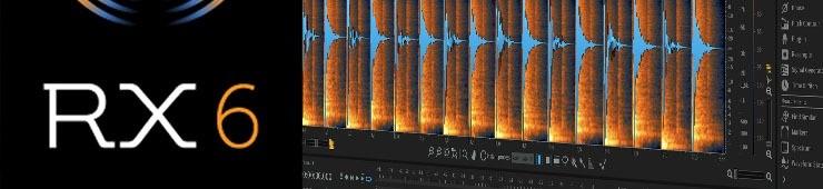 Test d'Izotope RX 6 Advanced