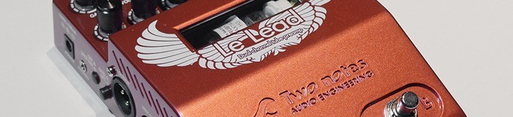 Test de la Two Notes Audio Engineering Le Lead