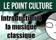 """Le film du dimanche : Introduction à la musique """"classique"""""""