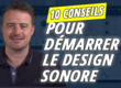 https://img.audiofanzine.com/images/u/fr/article/thumb1/mes-10-conseils-pour-bien-progresser-en-design-sonore-3514.png