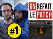 On refait le patch !