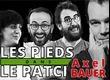 Les Pieds Dans Le Patch 28 : Axel Bauer