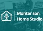 Qu'est-ce qu'un Home Studio ?