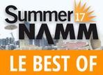 Votre sélection des meilleurs produits du Summer NAMM 2017
