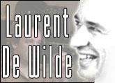 Interview : Laurent De Wilde