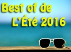 Best of de l'été 2016