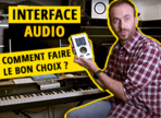 Comment choisir son interface audio ?