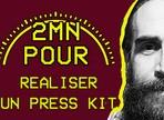 Press Kit: comment faire ?