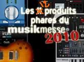 Sélection des produits les plus intéressants du Musikmesse 2010