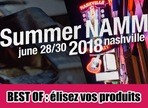 Votre sélection des meilleurs produits du Summer NAMM 2018