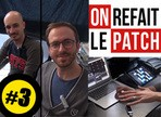 On refait le patch #3