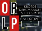 Test de Krotos Dehumaniser II