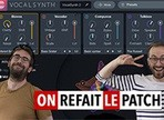 Test d'Izotope VocalSynth 2