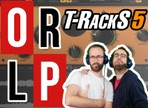 On Refait Le Patch #66 : Test de T-Racks 5