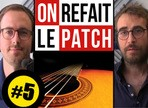On Refait le Patch #5 : Test de Vir2 Acou6tics