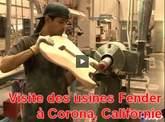 Visite des usines Fender