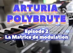 Arturia PolyBrute : création d'un gros PAD avec la matrice de modulation !