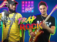 On fait de la Trap Rock !
