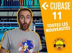 Cubase 11 : toutes les nouveautés