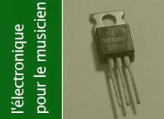 Les composants actifs : les transistors bipolaires