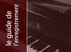 Les enjeux de l'enregistrement du piano