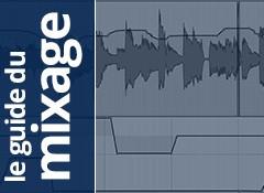 Le guide du mixage — 119e partie