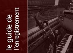 L'enregistrement du piano droit par en dessus (1ère partie)