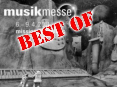 Best of Musikmesse 2011
