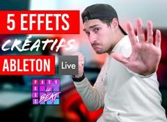 5 effets créatifs dans Ableton Live !