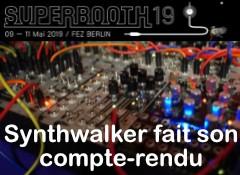 Compte-rendu du Superbooth 2019