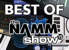 Les 20 produits les plus chauds du Winter NAMM Show 2015
