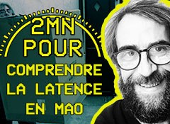 Qu'est-ce que la latence en MAO ?