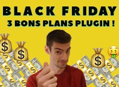Black Friday : 3 bons plans plug-in immanquables (en fait il y en à 4)