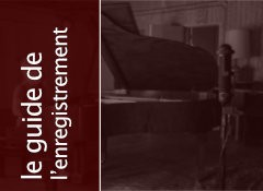 L'enregistrement du piano à queue - la captation d'ambiance
