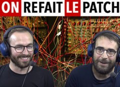 On Refait le Patch #43 : Test du Modular de Softube