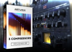 Test de l'Arturia 3 Compressors You'll Actually Use